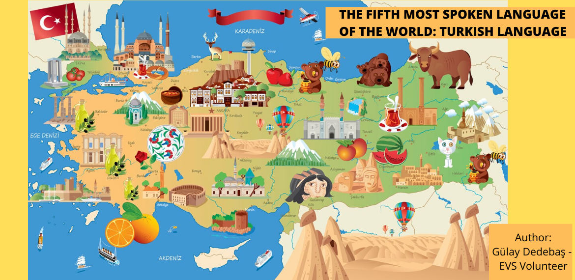 THE FIFTH MOST SPOKEN LANGUAGE OF THE WORLD: TURKISH LANGUAGE